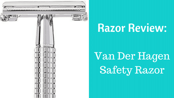 Is This the Best Safety Razor? | Van Der Hagen Razor Review