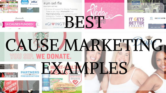 20+ Best Cause Marketing Examples of 2017 and During the 2000's