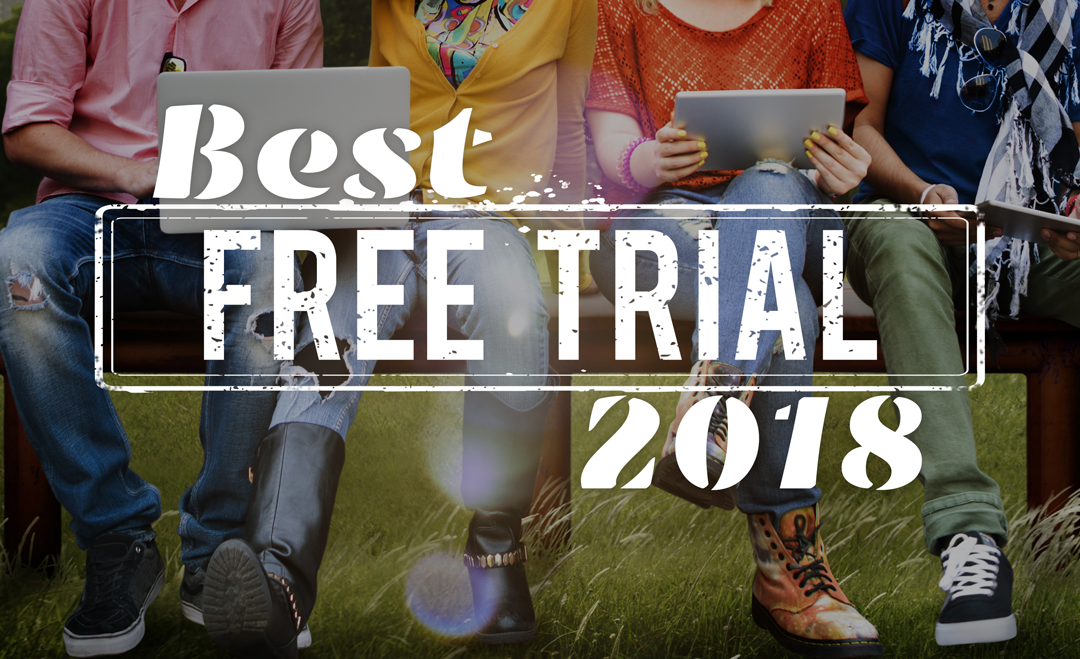 Best Free Trials to Use in 2018